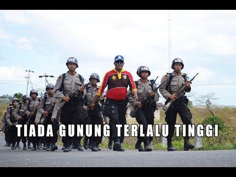 Tiada Gunung Terlalu Tinggi - Lagu Pendidikan Polisi