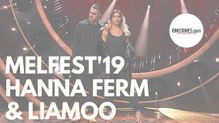 OIKOTIMES.com 🇸🇪 Hanna Ferm & LIAMOOO   EUROVISION 2018