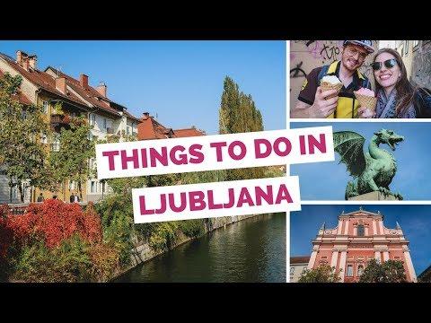 10 Things to do in Ljubljana, Slovenia Travel Guide