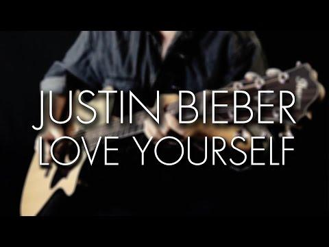 Justin Bieber – Love Yourself – Igor Presnyakov – fingerstyle guirar