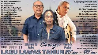 Ebiet G Ade Chrisye Iwan Fals Full Album Lagu Lawas Indonesia 80an 90an Terbaik