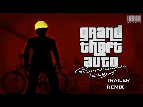 Grand Theft Auto San AndreasVelai Illaa Pattathaari Trailer Remix