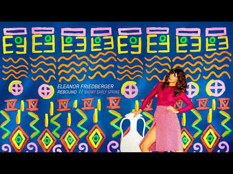 Eleanor Friedberger - Showy Early Spring (Official Audio)