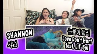 [KPOP REACTION] SHANNON 샤넌 -- LOVE DON'T HURT 눈물이 흘러 FEAT. LIL' BOI Mp3
