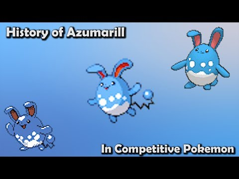 How GOOD was Azumarill ACTUALLY? - History of Azumarill in Competitive Pokemon (Gens 2-6)