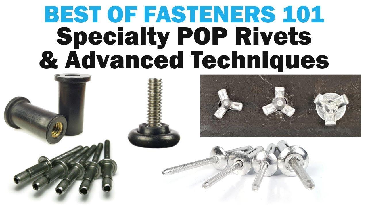 Blind Pop Rivets - Specialty Rivets & Advanced Techniques ...