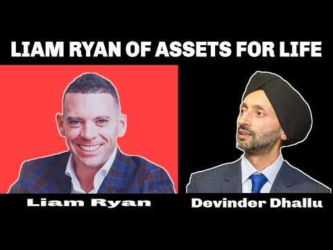 Interview Liam Ryan of Assets for Life