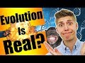 Is Evolution Real or Fake