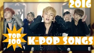 [TOP 100] MOST POPULAR K-POP SONGS OF 2016 • NOVEMBER
