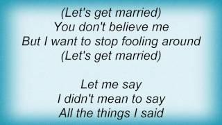 Al Green - Let's Get Married Lyrics