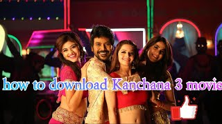 How to Kanchana3 movie download in Tamil