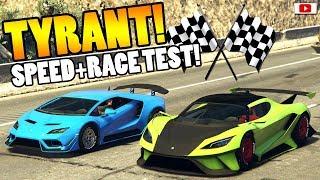 ��Zieht Er Sie ALLE? TYRANT Speed + Race Test!�� [GTA 5 Online Super Sport Series Update DLC]
