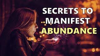 Secrets to Manifest Abundance