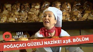 Nazike Poğaçacı Olursa 238. Bölüm
