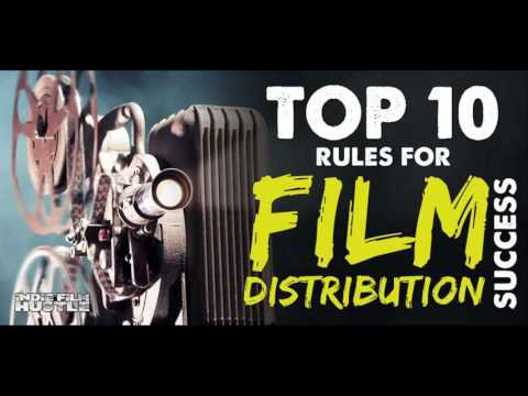 Film Distribution: Top 10 Rules for Success - IFH 109 [Podcast]