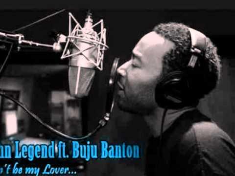 John Legend Ft. Buju Banton - Cant Be My Lover (hq)