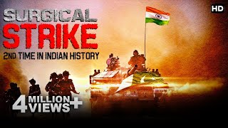 सर्जिकल स्ट्राइक्स -भारत के इतिहास का दुसरा सबसे बडा बदला | Full Episode Must See
