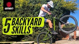 Top 5 Mountain Bike Skills To Practise In Your Garden | MTB Skills