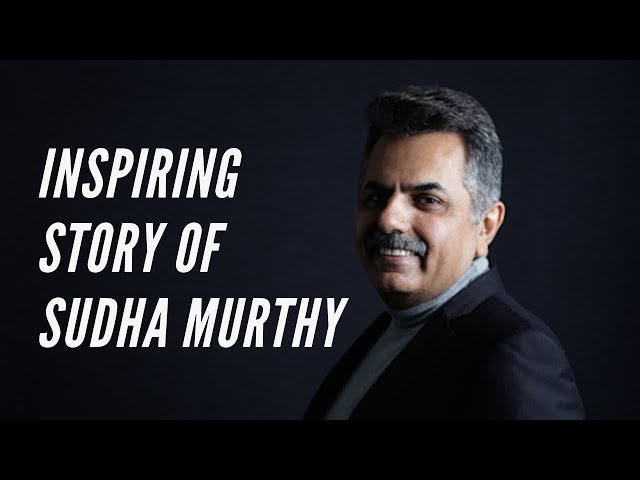 An inspiring story of Sudha Murthy that defines here character!