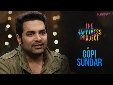 Gopi Sundar - The Happiness Project - Kappa TV