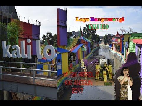 Lagu Banyuwangi 2017 Kali Elo-Musik Patrol-Kiki Anggun-Sungai Warna-warni