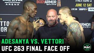 Israel Adesanya vs. Marvin Vettori Final Face Off | UFC 263 Ceremonial Weigh-ins