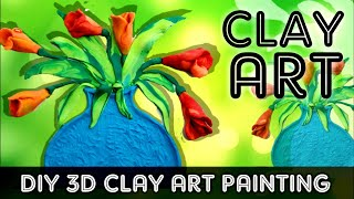 DIY 3D clay art painting |  clay art and craft | clay art and craft ideas | clay craft tutorial