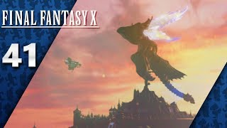 Final Fantasy X HD Remaster (PS4, Let's Play) | Yuna Isn't The Only One Who Can Fly! | Part 41