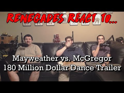 Renegades React to... Mayweather vs. McGregor - 180 Million Dollar Dance Trailer