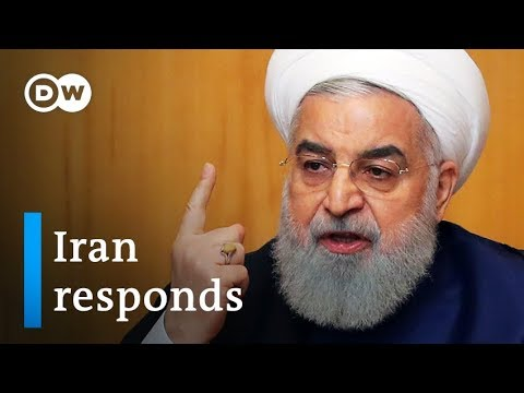 US Iran tensions: Rouhani pulls out of nuclear deal in response to Trump | DW News