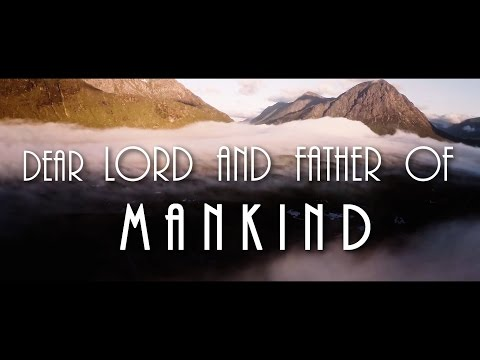 Dear Lord And Father Of Mankind - Best Of Celtic Music