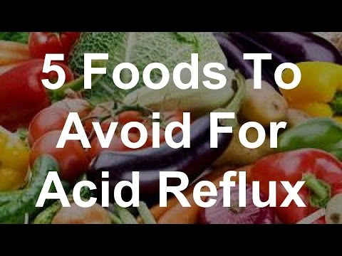 5 Foods To Avoid For Acid Reflux