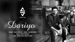 Dariyo   Jigar Saraiya   Sachin-Jigar   Latest Gujarati Song