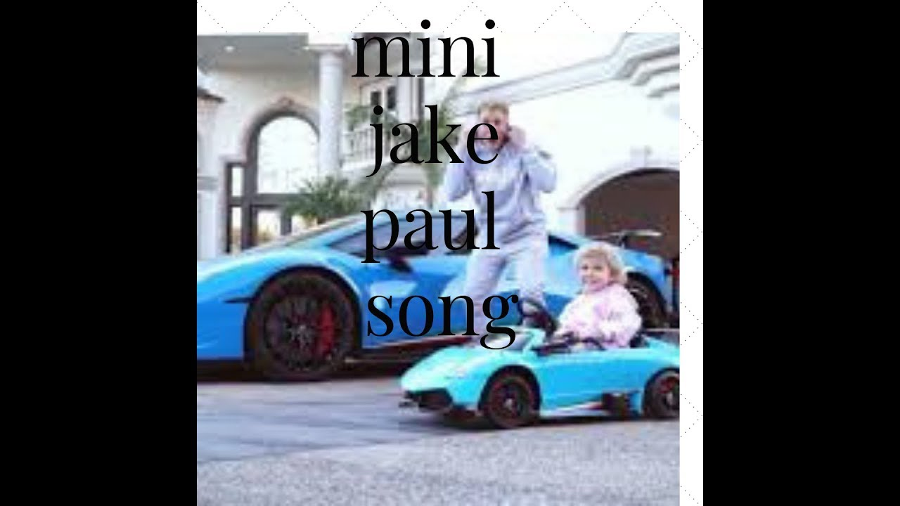 Mini Jake Paul Song Official Music Video Youtube