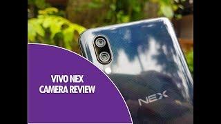 Vivo Nex Camera Review- The Performer!