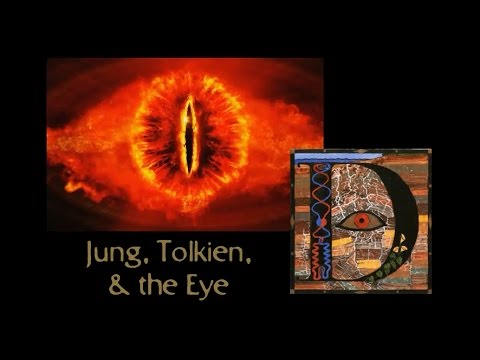 Jung, Tolkien, & the Eye - How to Defeat Evil