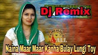 Dj Remix    Naina Maar Maar Kanha Bulai Lungi Toy    New Dholki Hard Mix    Dj Vishal Sharma