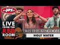We The Kingdom - Holy Water | Live from the Red Room