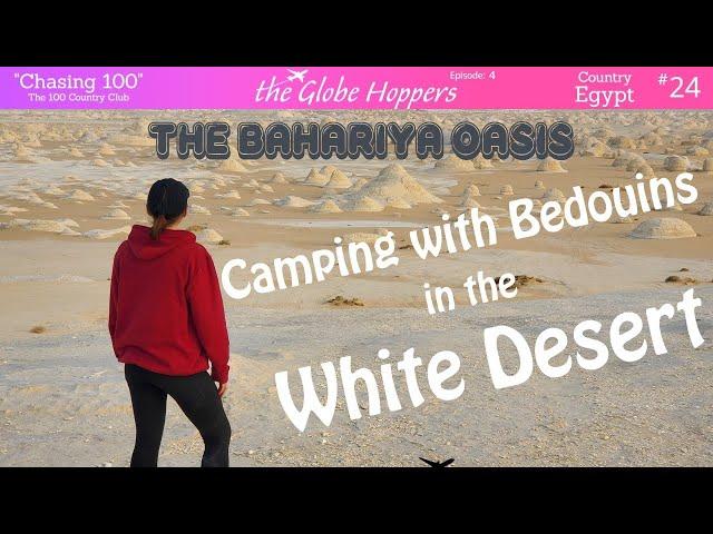 Bahariya Oasis; Camping in the White Desert