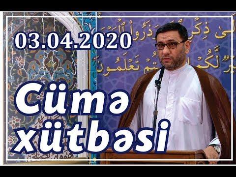 Hacı Şahin - Cümə Xütbəsi (03.04.2020)