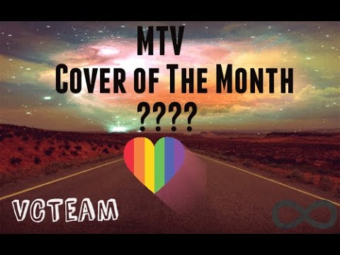 MTV Cover Of The Month ??? I VCTeam