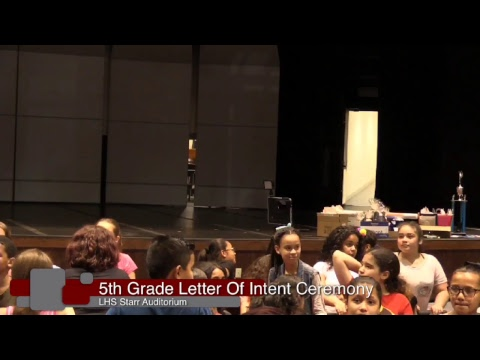 5th Grade Letter of Intent Ceremony - May 24th