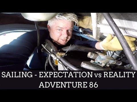 Sailing - Expectation vs Reality: Adventure 86