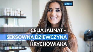 Celia Jaunat - Seksowna dziewczyna Krychowiaka