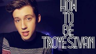 Скачать Troye Sivan Как быть Троем Сиваном Озвучка
