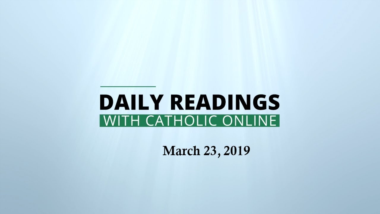 Daily Reading for Saturday, March 23rd, 2019 - Bible