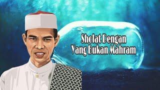 Bolehkah Sholat Dengan Pacar | Ustadz Abdul Somad Lc. Ma