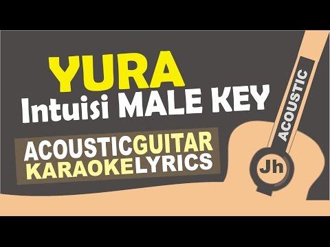 Yura - Intuisi male Key (Acoustic Karaoke Instrumental)