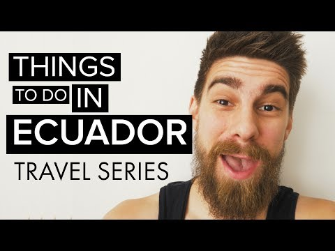 Things to do in Ecuador travel guide | Ayahuasca?
