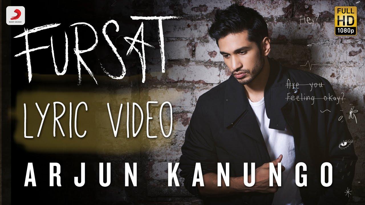 Download Fursat - Arjun Kanungo   Official Lyric Video